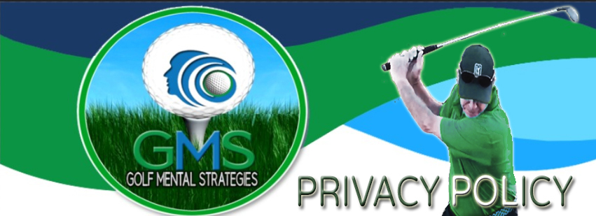 Golf Mental Strategies Privacy Policy